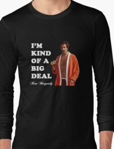 "Anchorman - Ron Bergundy - ""Big Deal"" Long Sleeve T-Shirt"