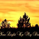 You Light Up My Day by ©The Creative  Minds