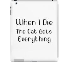 The Cat Gets Everything iPad Case/Skin