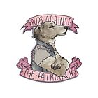 Pups Against the Patriarchy  by Cesca N