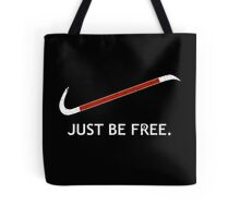 Just Be Free Tote Bag