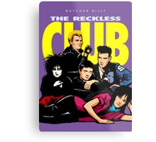 Butcher Billy's The Reckless Club Metal Print