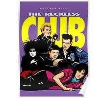 Butcher Billy's The Reckless Club Poster