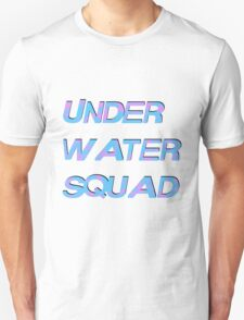 Under Water Squad - It G Ma T-Shirt