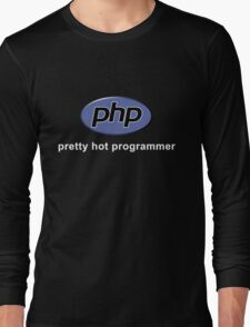 Php - Pretty Hot Programmer Long Sleeve T-Shirt
