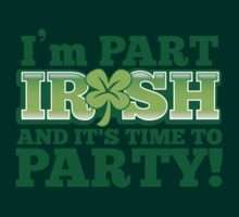 I'm Part IRISH and it's time to PARTY! by jazzydevil