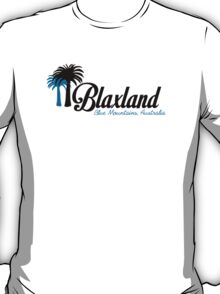Blaxland - A great place to live T-Shirt