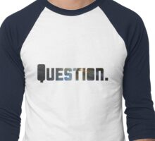 Question. Men's Baseball ¾ T-Shirt