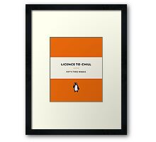 Licence to Chill Framed Print
