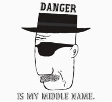 DANGER is my middle name. by GoldenParadigm