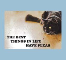 The Best Things In Life Have Fleas Kids Tee