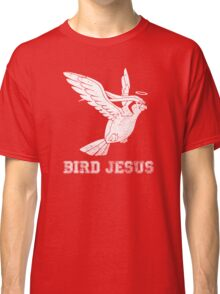 Bird Jesus Shirt Classic T-Shirt