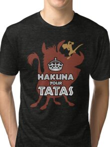 Hakuna Your Tatas Tri-blend T-Shirt