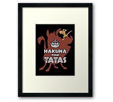 Hakuna Your Tatas Framed Print