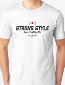 Strong Style Tokyo Wrestling Club (Black Text) Unisex T-Shirt