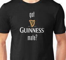 Got Guinness Mate? Unisex T-Shirt