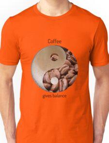 Coffee gives balance Unisex T-Shirt