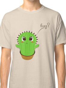Do you wanna a hug? Classic T-Shirt