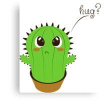 Do you wanna a hug? Canvas Print
