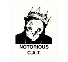 Notorious C.A.T. Art Print