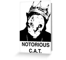 Notorious C.A.T. Greeting Card