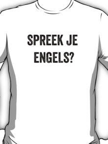 Do you speak English? (Dutch) T-Shirt