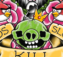 Birds kill slowly Sticker