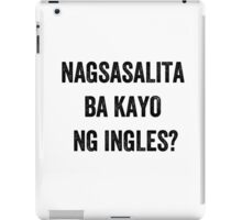 Do you speak English? (Filipino) iPad Case/Skin
