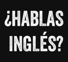 Do you speak English? (Spanish) (White) by EnglishAbroad