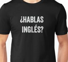 Do you speak English? (Spanish) (White) Unisex T-Shirt