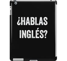 Do you speak English? (Spanish) (White) iPad Case/Skin