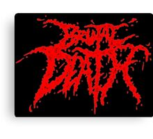 Brutal Death Metal Canvas Print