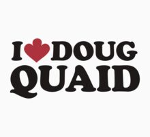 I Heart Doug Quaid by dylanwho