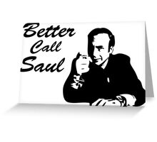 Breaking Bad - Better Call Saul Greeting Card