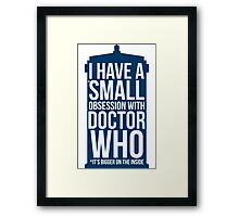 Doctor Who Obsession Framed Print