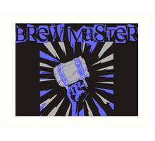 Brew Master Art Print