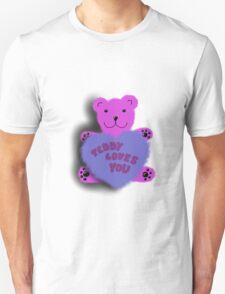 Teddy loves you T-Shirt