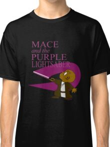 Mace and the Purple... Classic T-Shirt