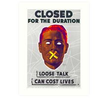 Closed for duration Art Print