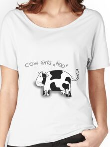Cow says moo Women's Relaxed Fit T-Shirt