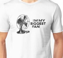 I'm My Biggest Fan! (Design #2) Unisex T-Shirt