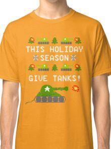 This Holiday Season, Give Tanks! Classic T-Shirt