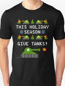 This Holiday Season, Give Tanks! T-Shirt