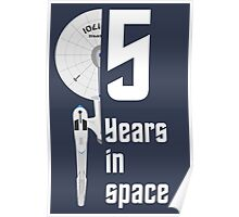 5 Years in Space Poster