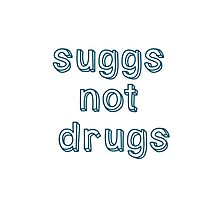 Suggs not drugs iPhone case by gracehart