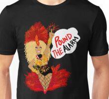 Pound the ALARM! Unisex T-Shirt