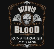 MINNIS blood runs through your veins by kin-and-ken