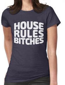 House Rules Bitches [Beer Pong Shirt] White Ink Womens Fitted T-Shirt