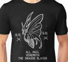 VENEMOTH THE DRAGON SLAYER Unisex T-Shirt