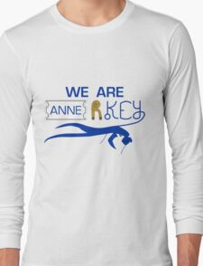 We Are Anne R Key - We Are Anarchy Long Sleeve T-Shirt